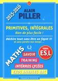 Alain Piller - Primitives, intégrales Tle ES, L.