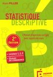 Alain Piller - Statistique descriptive - Manuel d'exercices corrigés avec rappels de cours.