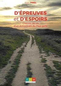 Alain Pinel - D'épreuves et d'espoirs.