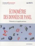 Alain Pirotte - Econométrie des données de Panel - Théories et applications.