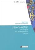 Alain Pirotte - L'économétrie - Des origines aux développements récents.