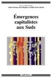 Alain Piveteau et Eric Rougier - Emergences capitalistes aux Suds.