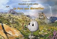 Alain Plas et Magali Chierico - Chouchou le petit caillou et le parc aux merveilles.