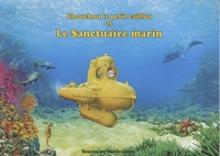 Alain Plas et Magali Chierico - Chouchou le petit caillou et le sanctuaire marin.