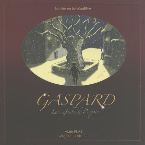 Gaspard ou Les enfants de l'espoir