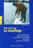 Alain Poiraud - Tout savoir sur le mouillage.