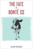 Alain Poissant et Rob Twiss - The Fate of Bonté III.
