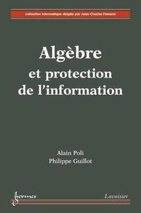 Alain Poli - Algèbre et protection de l'information.