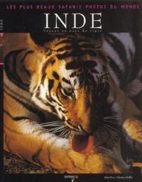 Alain Pons et Christine Baillet - Inde - Voyage au pays du tigre.