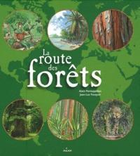 Alain Pontoppidan - La route des forêts.