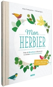 Alain Pontoppidan et Melissa Pigois - Mon herbier.
