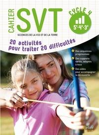 Cahier SVT Cycle 4 (5e, 4e, 3e) - 20 activités pour traiter 20 difficultés.pdf