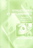 Alain Pouget et Thierry Berthomieu - Structures et mécanismes - Activités de construction mécanique, livre du professeur.