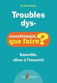 Alain Pouhet - Troubles dys-.