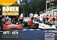Alain Poulain et Philippe Vogel - Rouen les Essarts - 1971 à 1974.