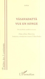 Alain Poulter - Vasavadatta vue en songe.