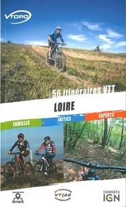 Alain Poyet et Nicolas Duperron - Loire - 56 itinéraires VTT.