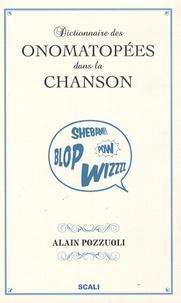 Alain Pozzuoli - Dictionnaire des onomatopées dans la chanson.