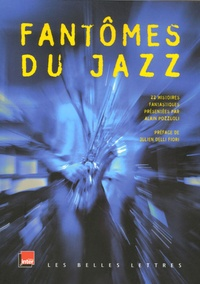 Alain Pozzuoli - Fantômes du Jazz.