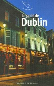 Alain Pozzuoli et Jean-Pierre Krémer - Le goût de Dublin.