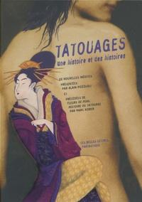 Alain Pozzuoli et  Collectif - Tatouages - Une histoire et des histoires.