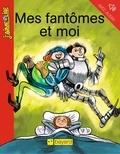 Christophe Gaultier et Alain Pradet - Mes fantômes et moi.