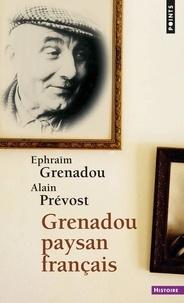 Alain Prévost et Ephraïm Grenadou - Grenadou, paysan français.
