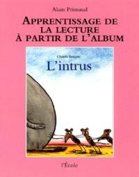 Alain Prinsaud - Apprentissage de la lecture à partir de l'album L'Intrus.