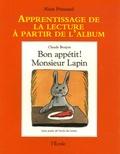 Alain Prinsaud - Bon appétit ! Monsieur Lapin.