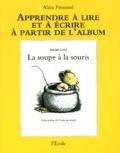 Alain Prinsaud - La soupe à la souris d'Arnold Lobel.