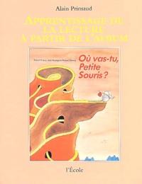 Alain Prinsaud - Où vas-tu, Petite Souris ?.