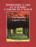 Alain Prinsaud - Une histoire à quatre voix d'Anthony Browne.