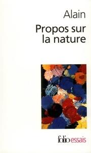Alain - Propos sur la nature.