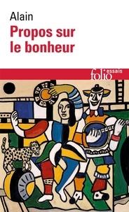 Propos sur le bonheur - Alain - Format ePub - 9782072376238 - 7,99 €