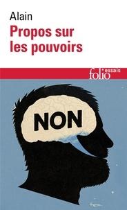 Alain - Propos sur les pouvoirs - Eléments d'éthique politique.