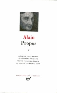 Alain - Propos - Tome 1.