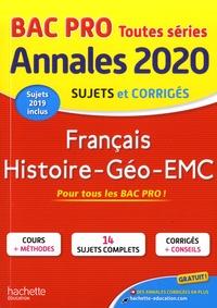 Alain Prost et Michel Corlin - Français Histoire-Géo-EMC Bac Pro - Sujets et corrigés.