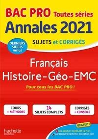 Alain Prost et Michel Corlin - Français, Histoire-Géo-EMC Bac Pro - Sujets et corrigés.