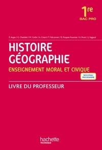 Histoire Géographie Enseignement moral et civique 1re Bac pro - Livre du professeur.pdf