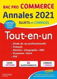 Alain Prost et Michel Corlin - Tout-En-Un Bac Pro Commerce - Sujets et corrigés.