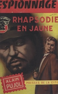 Alain Pujol - Rhapsodie en jaune.