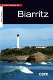 Alain Puyau - Petite histoire de Biarritz - Entre mer et océan.