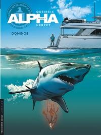 Alain Queireix et Emmanuel Herzet - Alpha Tome 14 : Dominos.