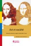 Alain Quemin et Glaucia Villas Bôas - Art et société - Recherches récentes et regards croisés, Brésil/France.