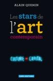 Alain Quemin - Les stars de l'art contemporain - Notoriété et consécration artistiques dans les arts visuels.