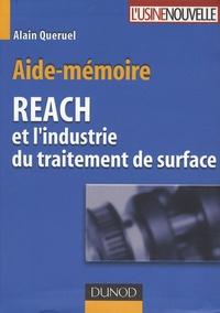 Alain Quéruel - Aide-mémoire REACH et l'industrie du traitement de surface.