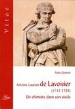 Alain Quéruel - Antoine Laurent de Lavoisier (1743-1794) - Un chimiste dans son siècle.
