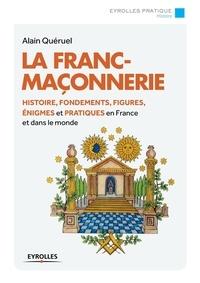 Alain Quéruel - La franc-maçonnerie.