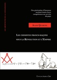 Alain Quéruel - Les chimistes Francs-maçons sous la Révolution et l'Empire.