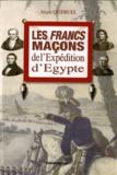 Alain Quéruel - Les francs-maçons de l'Expédition d'Egypte.